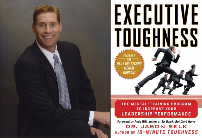 Jason Selk Executive Toughness