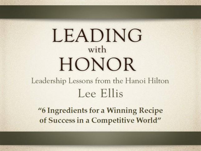 Leading with Honor Lee Ellis